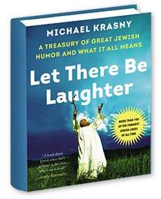 Let There Be Laughter by Michael Krasny